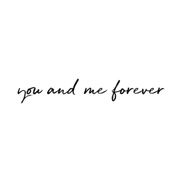 Stickstay 'You and Me Forever' wall transfer