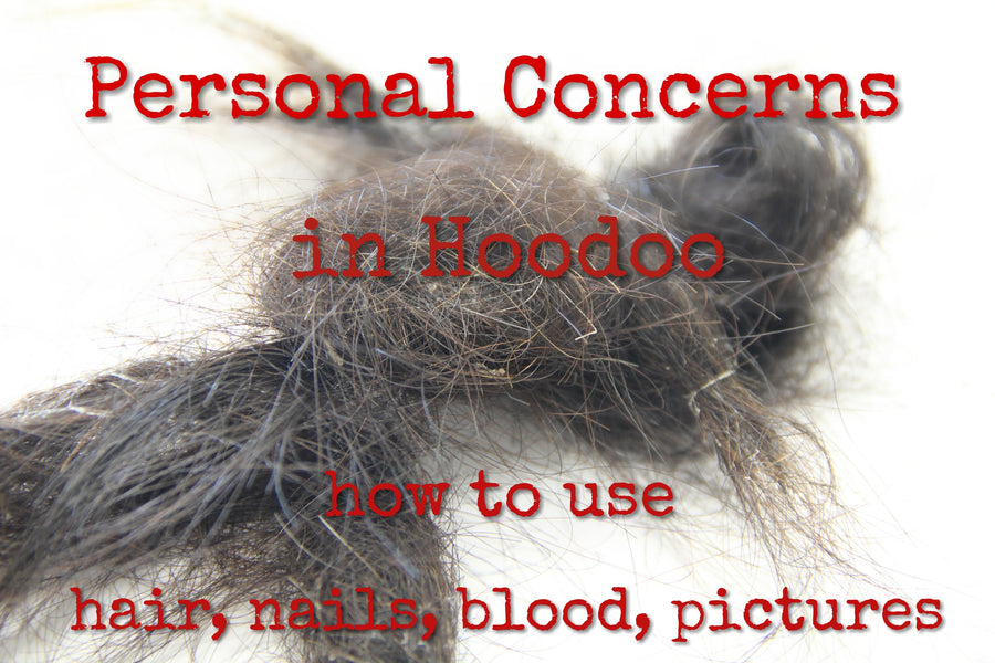 Personal Concerns in Hoodoo