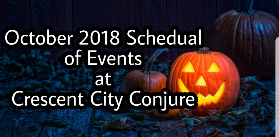 October Schedule At Crescent City Conjure