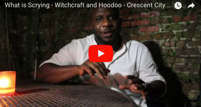 What is Scrying - Witchcraft and Hoodoo - Crescent City Conjure
