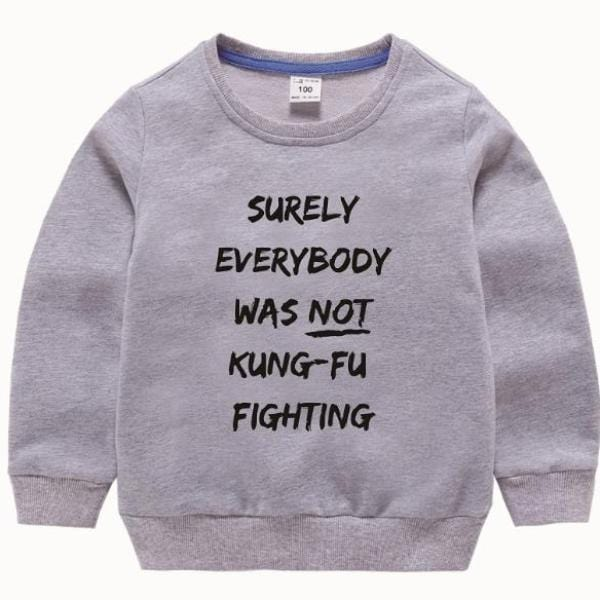 Not Kung-Fu Fighting Shirt