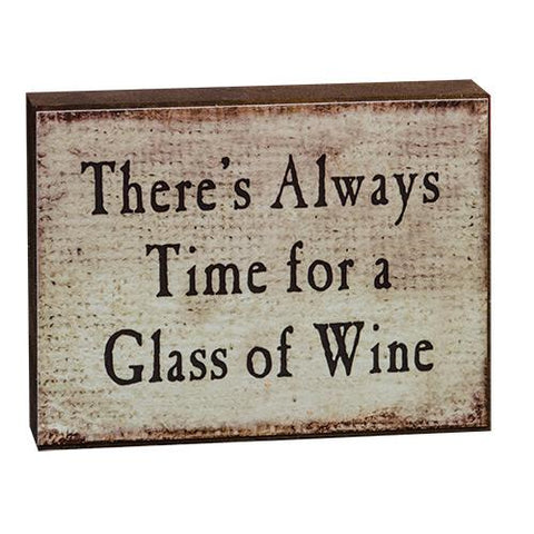 "Vintage Sign: ""There's Always Time for Wine"""