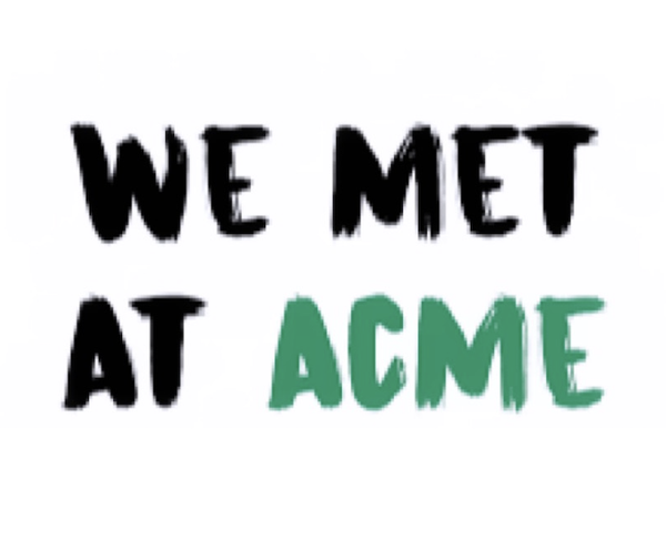 WE MET AT ACME | PODCAST