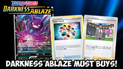 Darkness Ablaze Must Buys! | Card Cavern TCGs
