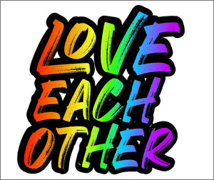 LOVE EACH OTHER DECAL (RAINBOW)