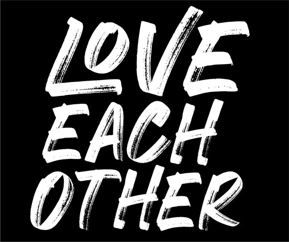LOVE EACH OTHER DECAL (BLACK/WHITE)