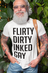 FLIRTY DIRTY INKED AND GAY