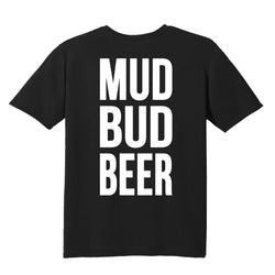 MUD BUD BEER