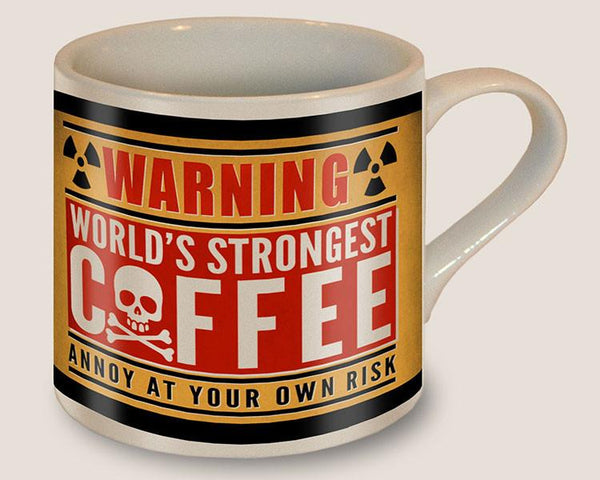 Worlds Strongest Coffee - Ceramic Mug