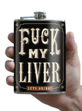 Fuck My Liver - Flask