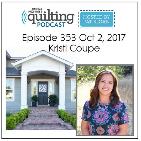 Kristi Coupe on American Patchwork & Quilting Podcast