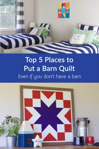 Top 5 Places to Put a Barn Quilt - Modern Barn Quilt for Sale from Put a Quilt on It