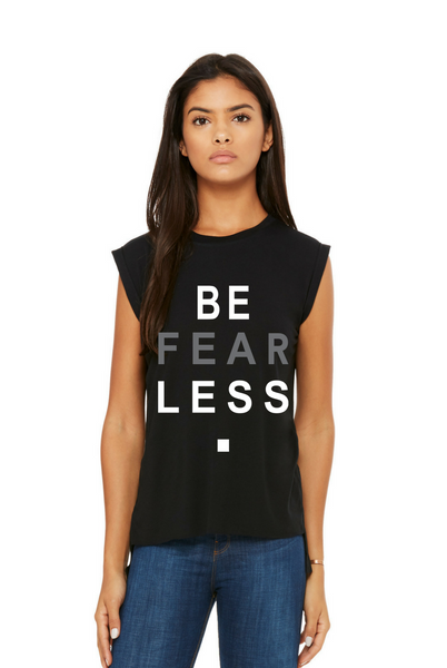 BE FEARLESS  Women's  Black FLOWY MUSCLE TEE - The Sweeter the Tee