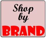 Click here to shop by Brand!