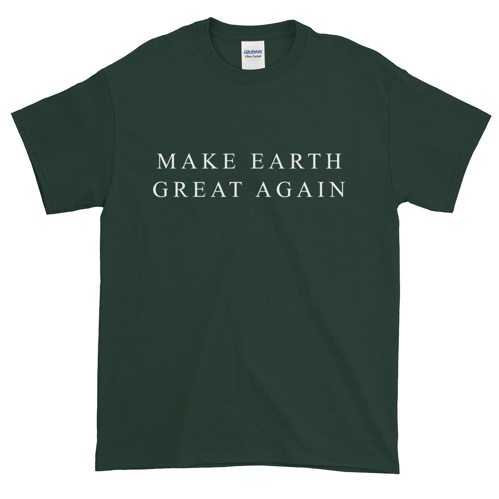 Make Earth Great Again Unisex T-Shirt