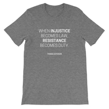 Resistance Becomes Duty Unisex T-Shirt