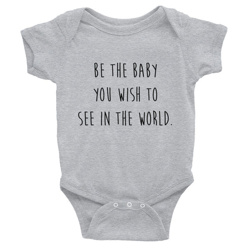 Be The Baby Onesie