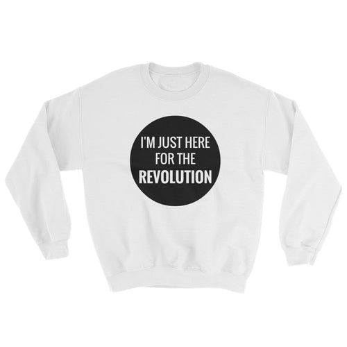 Here for the Revolution Sweater
