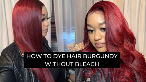 How to dye your hair burgundy without bleach