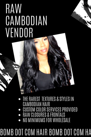 Raw Cambodian Vendor and hair bundles