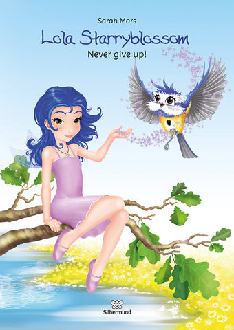Lola Staryblossom - Never give up!   EBOOK English