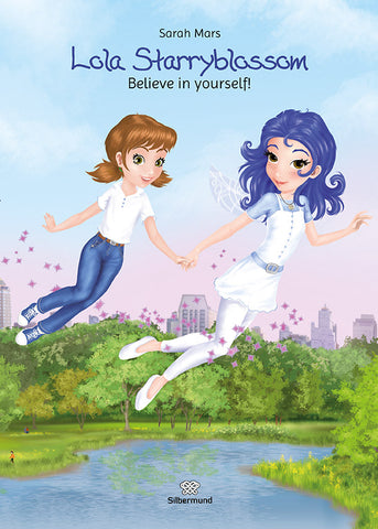 Lola Starryblossom - Believe in yourself! (Vol 2 English)