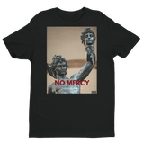 The best are at Street Wear Depot. Just like these No Mercy T-shirt