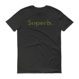 Superb Short sleeve t-shirt