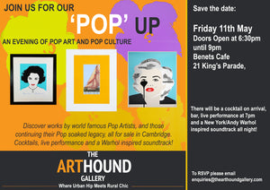 The Art Hound 'Pop' Up! Friday 11th May 2018 - Join us!