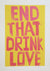 Alan Rogerson - End That Drink Love