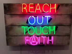 Illuminati Neon - Reach Out Touch Faith