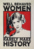 Barry D Bulsara - Well Behaved Women (Large)