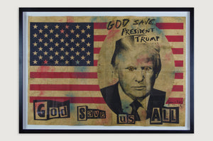 Jamie Reid - God Save us all (Trump) (Framed)