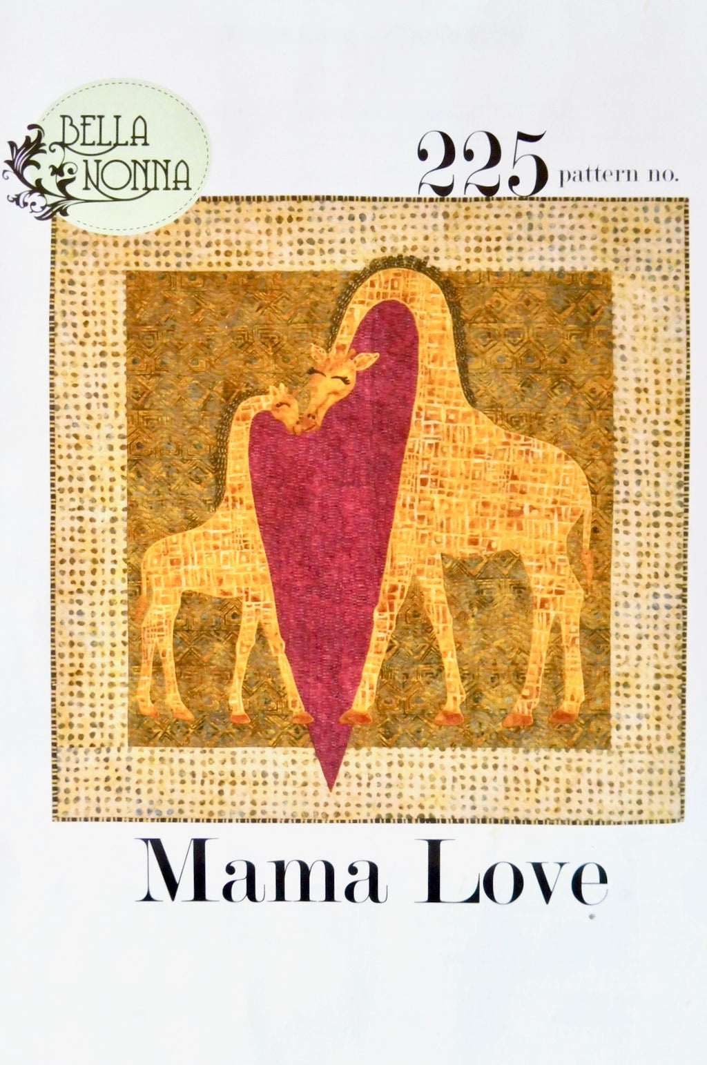 Mama Love by Bella Nonna