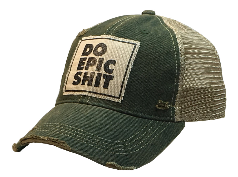 """Do Epic Shit"" Distressed Trucker Cap"