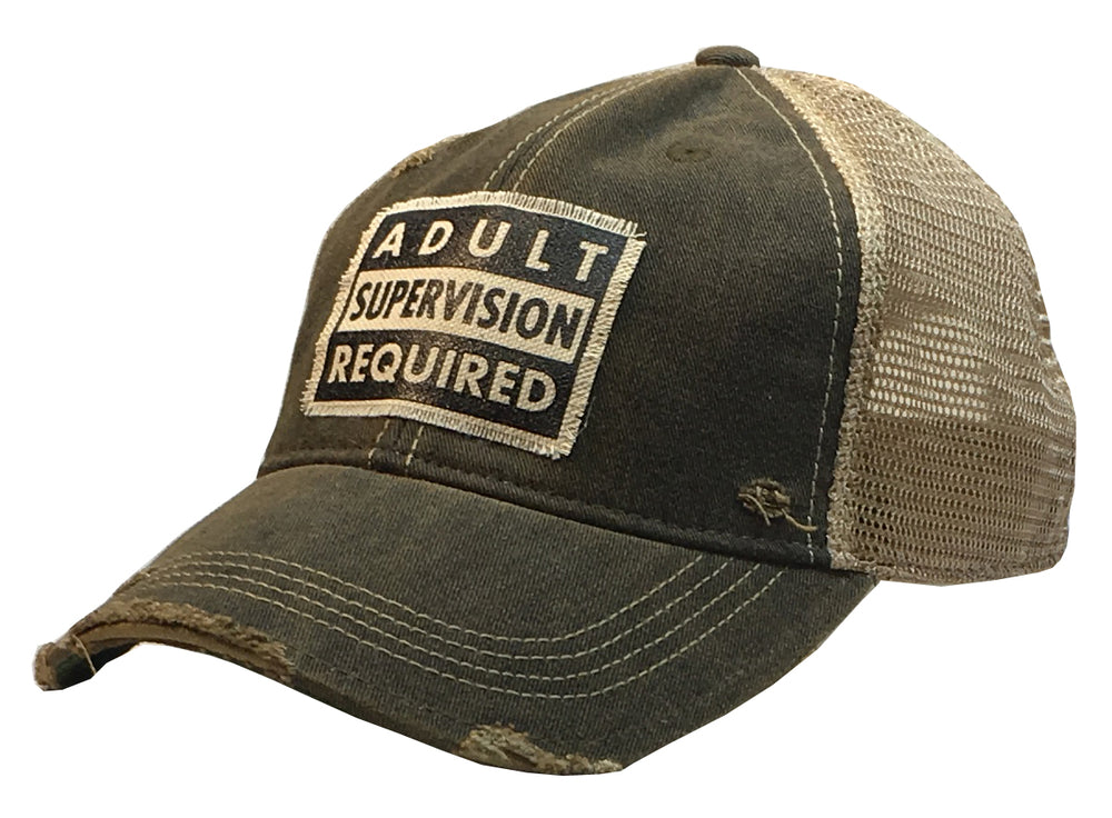 """Adult Supervision Required""  Distressed Trucker Cap"