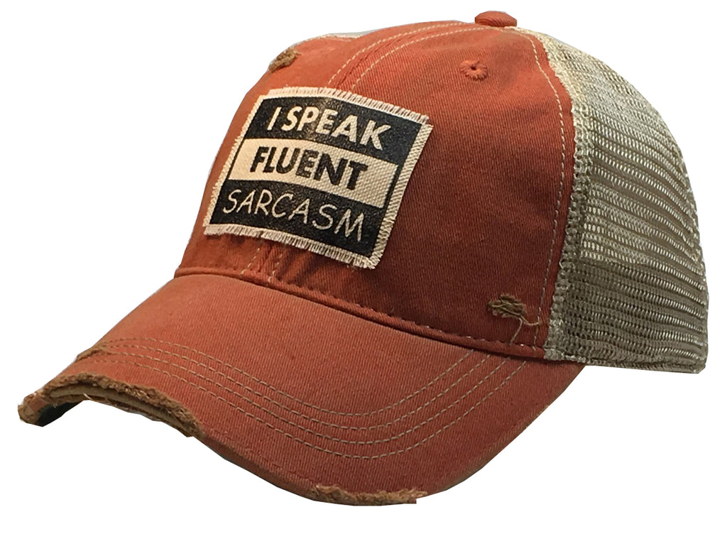 """I Speak Fluent Sarcasm""  Men's Distressed Trucker Cap"