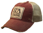 """IPA Lot When I Drink"" Distressed Trucker Cap"