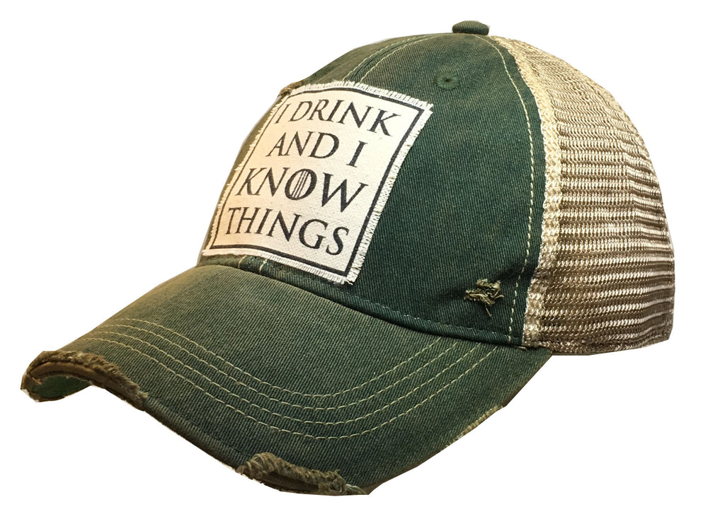 """I Drink and I Know Things"" Distressed Trucker Cap"