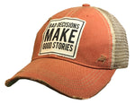"""Bad Decisions Make Good Stories"" Distressed Trucker Cap"