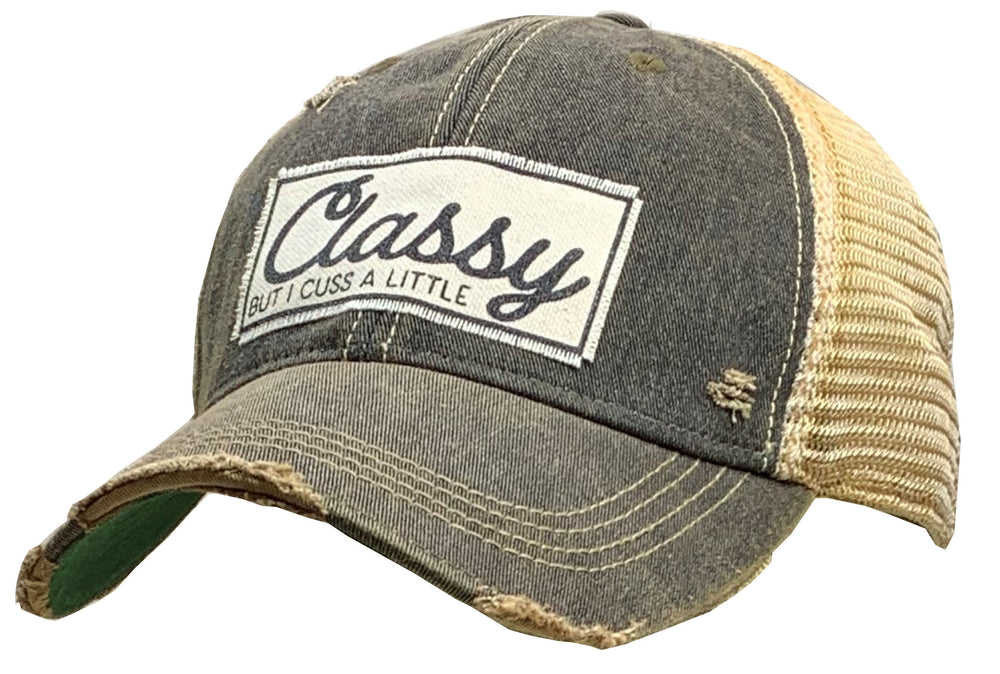 """Classy But I Cuss A Little"" Distressed Trucker Cap"