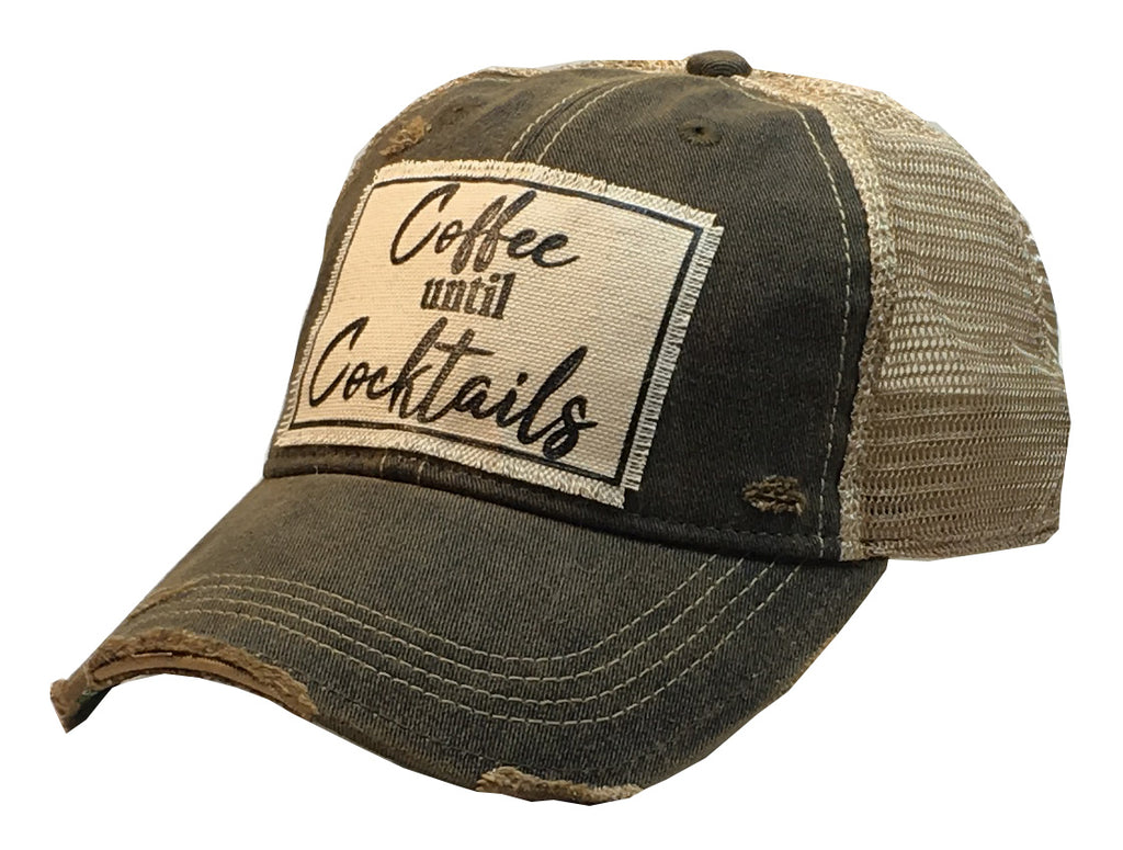 """Coffee until Cocktails""  Women's Distressed Trucker Cap"