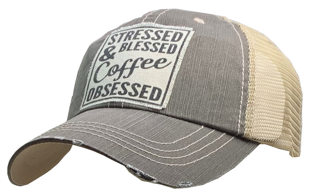 """Stressed Blessed & Coffee Obsessed"" Distressed Trucker Cap"