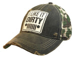 """I Like It Dirty"" Distressed Trucker Cap"