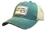"""Thou Shall Not Try Me"" Distressed Trucker Cap"