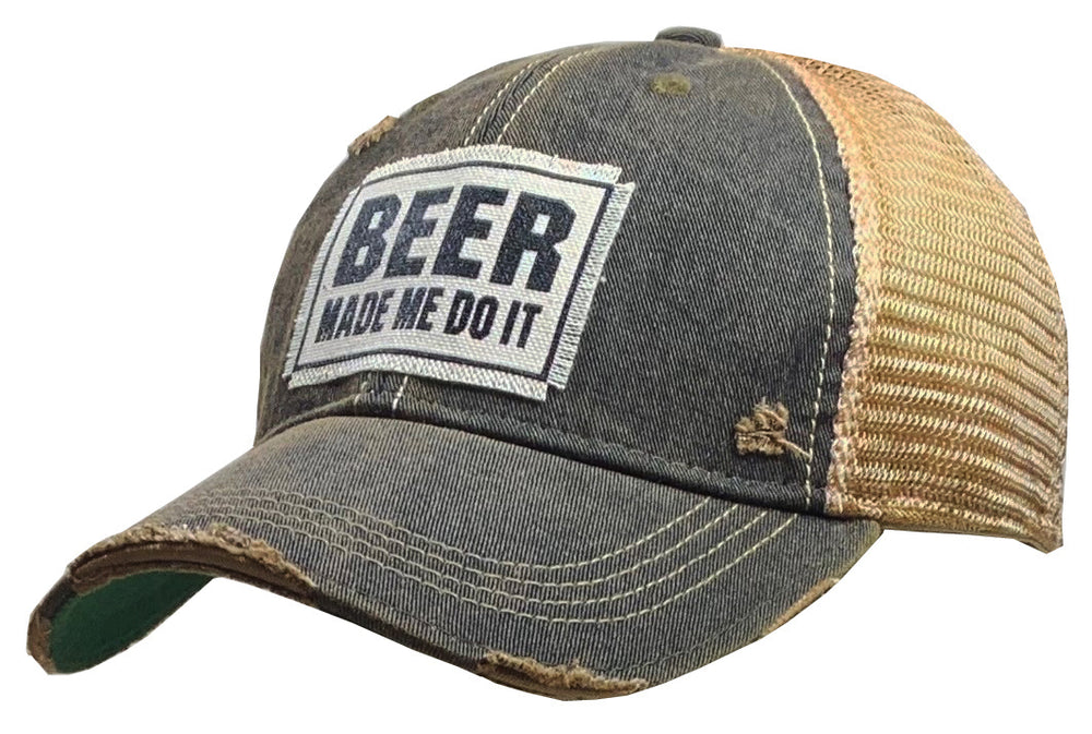 """Beer Made Me Do It"" Distressed Trucker Cap"