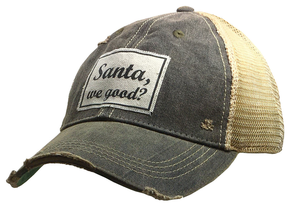 """Santa, We Good?"" Distressed Trucker Cap"