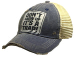 """Don't Grow Up It's A Trap"" Distressed Trucker Cap"