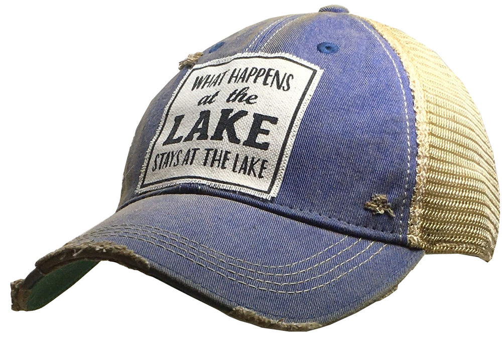 """What Happens At The Lake Stays At The Lake"" Distressed Trucker Cap"