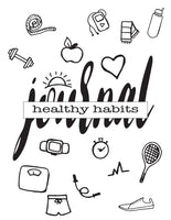 Healthy Habits Journal